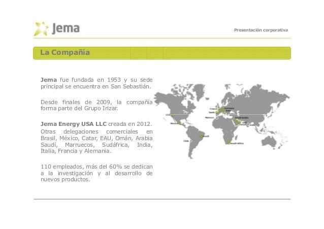 JEMA presentación corporativa_es_2014_0 Slide 2