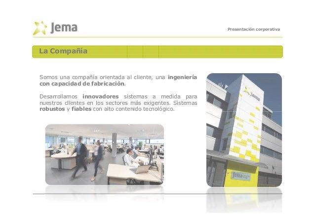 JEMA presentación corporativa_es_2014_0 Slide 3