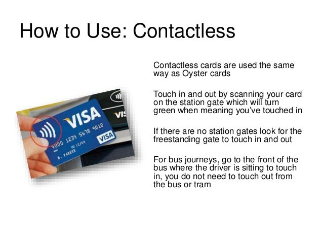 ... 21. How to Use: Contactless ...