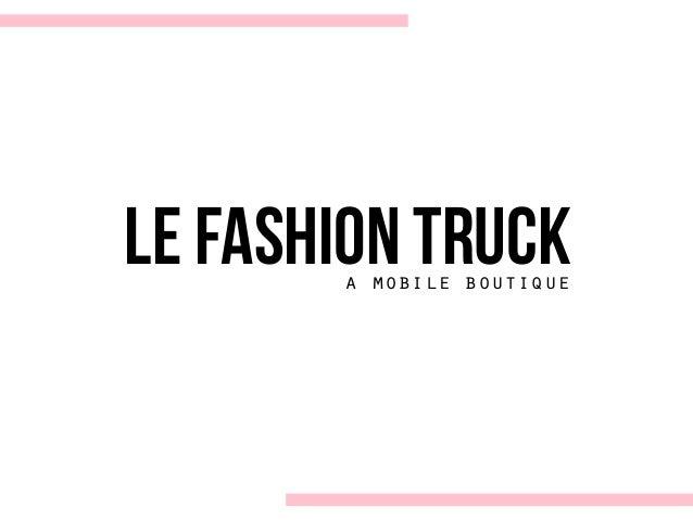 le fashion trucka mobile boutique