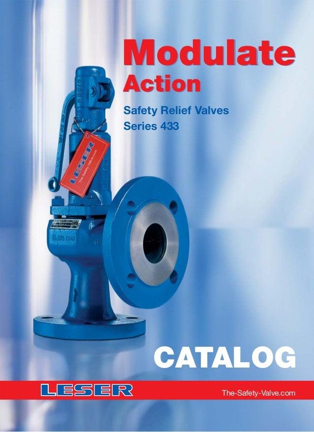Safety Relief Valves Series 433 The-Safety-Valve.com CATALOG Modulate Action Modulate Action