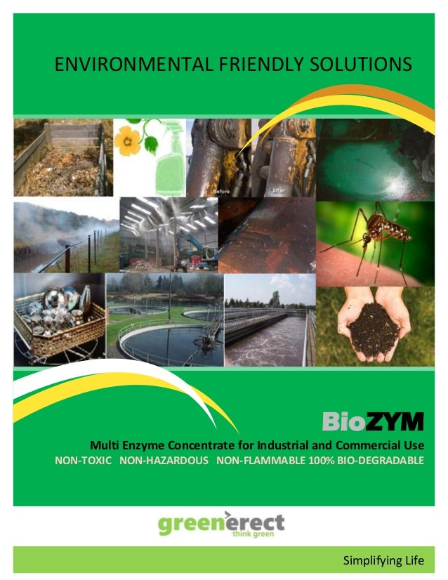 ENVIRONMENTAL FRIENDLY SOLUTIONS BioZYM Multi Enzyme Concentrate for Industrial and Commercial Use NON-TOXIC NON-HAZARDOUS...