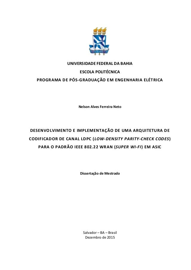 UNIVERSIDADE FEDERAL DA BAHIA ESCOLA POLITÉCNICA PROGRAMA DE PÓS-GRADUAÇÃO EM ENGENHARIA ELÉTRICA Nelson Alves Ferreira Ne...
