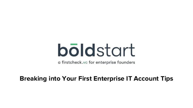 Breaking into Your First Enterprise IT Account Tips