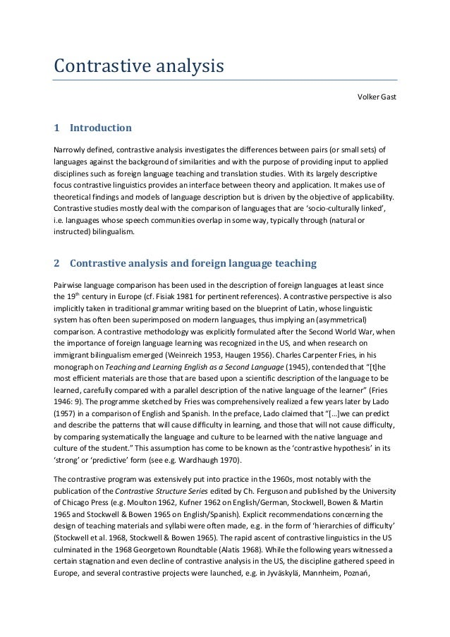 Contrastive analysis Volker Gast  1 Introduction Narrowly defined, contrastive analysis investigates the differences betwe...