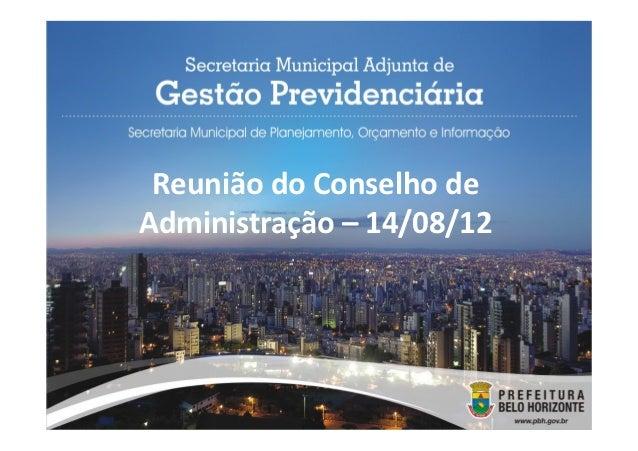 Reunião do Conselho deAdministração – 14/08/12