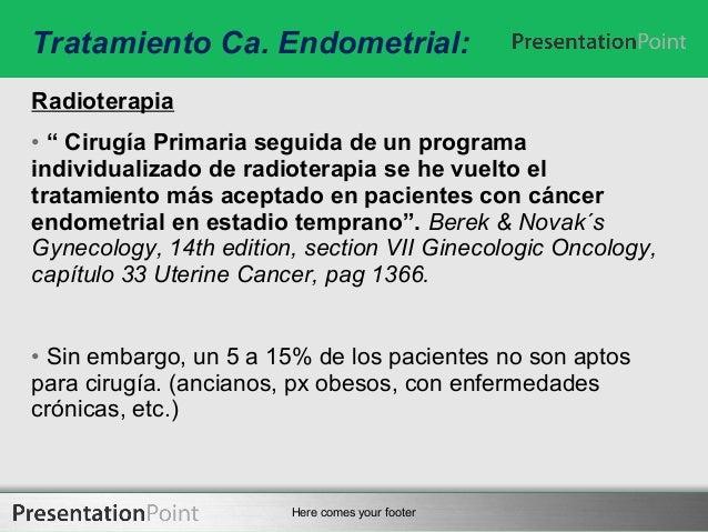 Ca endometrio - Tratamiento para carcoma ...