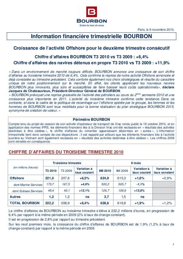 1 Paris, le 9 novembre 2010, Information financière trimestrielle BOURBON Croissance de l'activité Offshore pour le deuxiè...