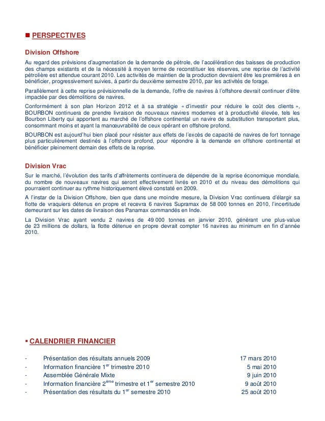  PERSPECTIVES Division Offshore Au regard des prévisions d'augmentation de la demande de pétrole, de l'accélération des b...