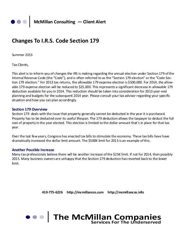 McMillan Consulting — Client Alert  Changes To I.R.S. Code Section 179 Summer 2013 Tax Clients, This alert is to inform yo...