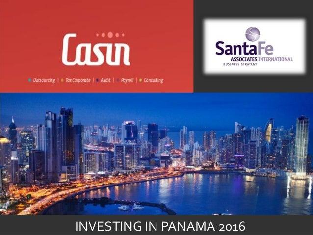PANAMÁ INVESTING IN PANAMA 2016