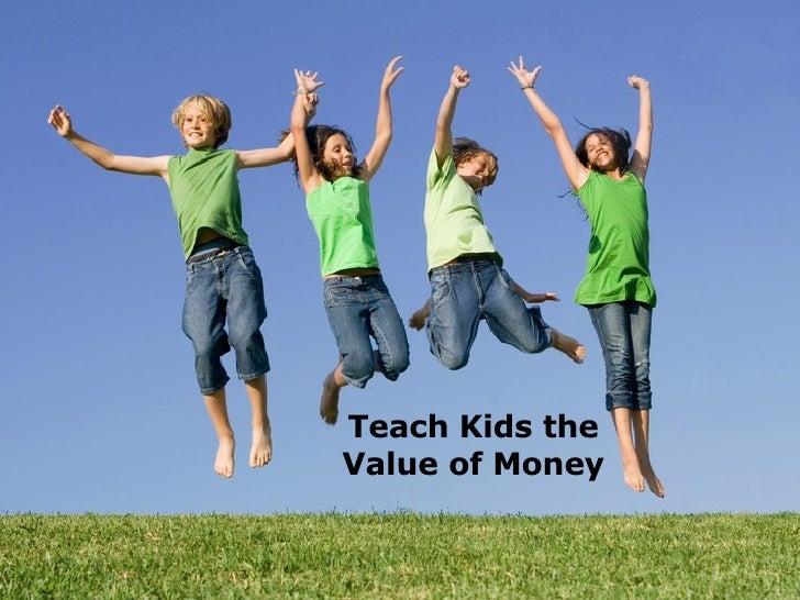 Teach Kids the Value of Money