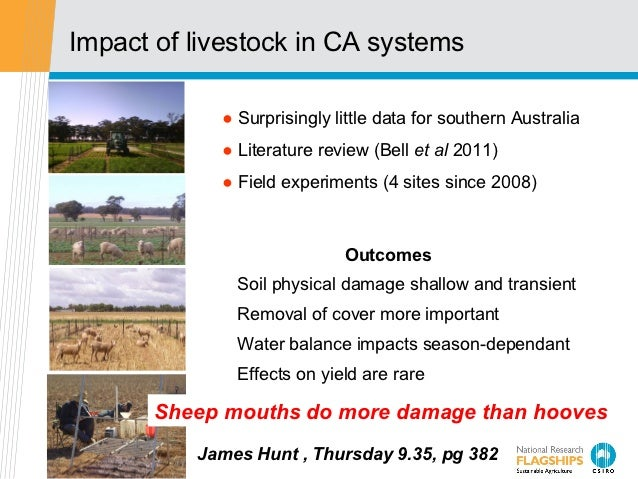 Impact of livestock in CA systems            ● Surprisingly little data for southern Australia            ● Literature rev...