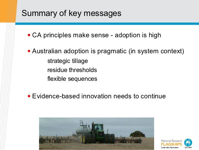 Summary of key messages • CA principles make sense - adoption is high • Australian adoption is pragmatic (in system contex...