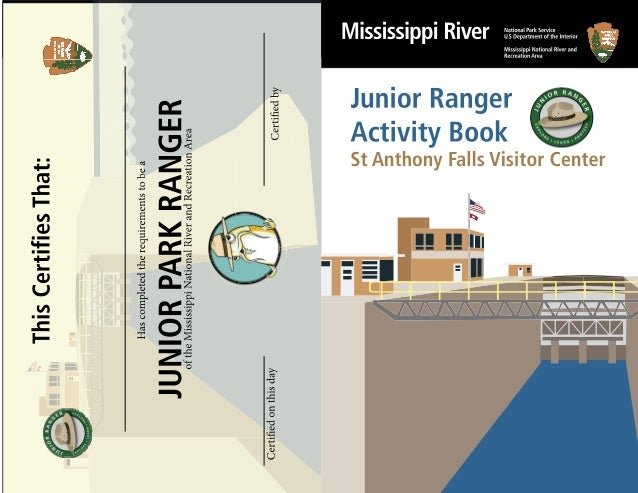 To become a Junior Ranger at the Mississippi National River and Recreation Area you do one of these: ☐ Complete this activ...