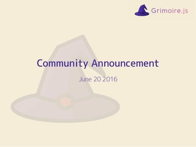 Community Announcement June 20 2016