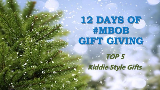TOP 5 Kiddie Style Gifts 12 DAYS OF #MBOB GIFT GIVING