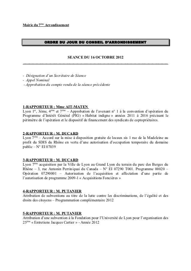Mairie du 7ème Arrondissement              ORDRE DU JOUR DU CONSEIL D'ARRONDISSEMENT                       SEANCE DU 16 OC...