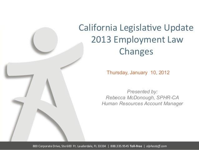 California Legisla@ve Update                                                           2013 Employment Law ...