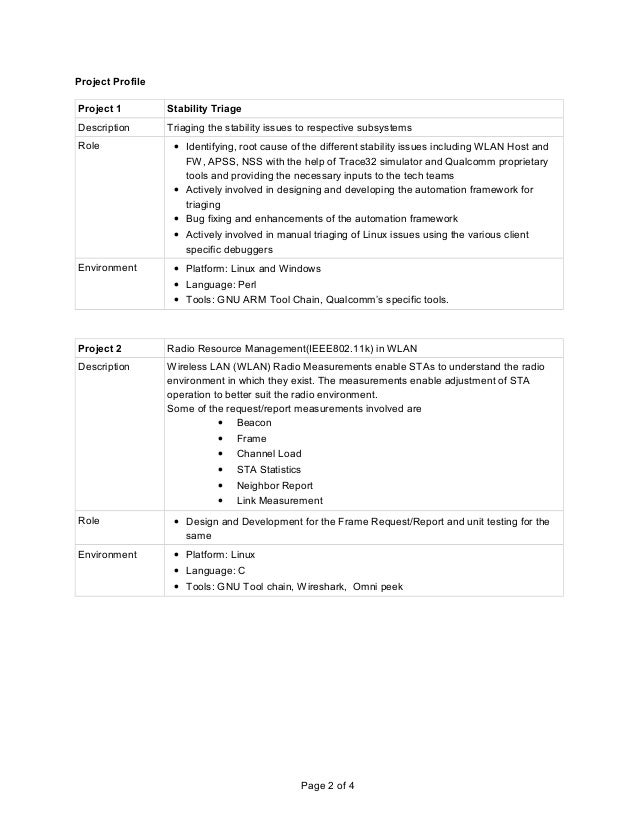 Project Profile Project 1 Stability Triage Description Triaging the stability issues to respective subsystems Role • Ident...