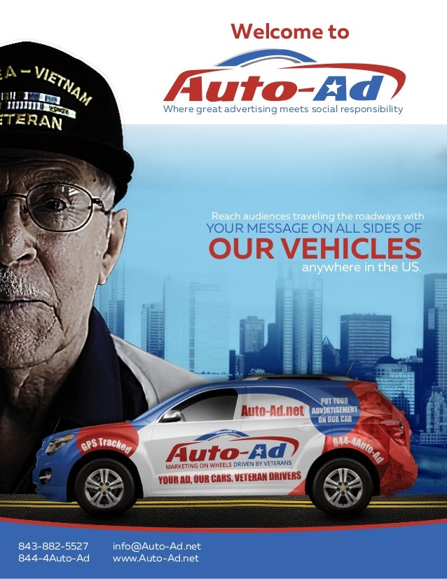 info@Auto-Ad.net www.Auto-Ad.net844-4Auto-Ad 843-882-5527 anywhere in the US. Reach audiences traveling the roadways with ...