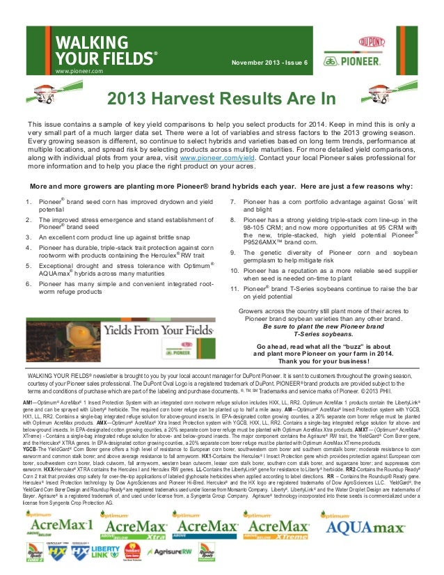 WALKING YOUR FIELDS  ®  November 2013 - Issue 6  www.pioneer.com  2013 Harvest Results Are In This issue contains a sample...