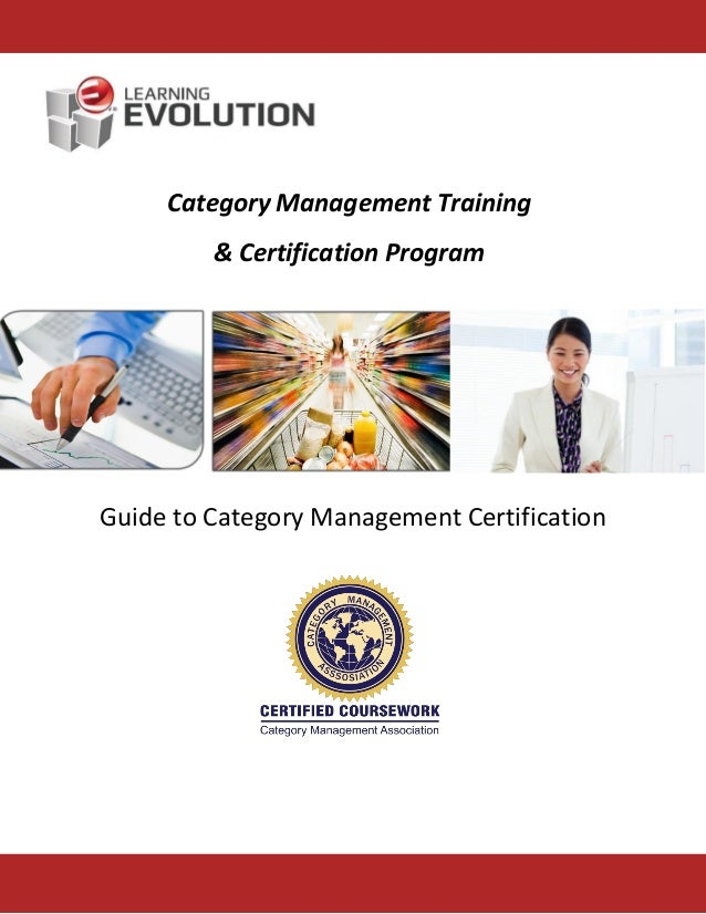 Learning Evolution Guide To Category Management Certification2014