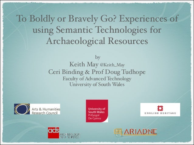 by  Keith May @Keith_May Ceri Binding & Prof Doug Tudhope Faculty of Advanced Technology University of South Wales To...