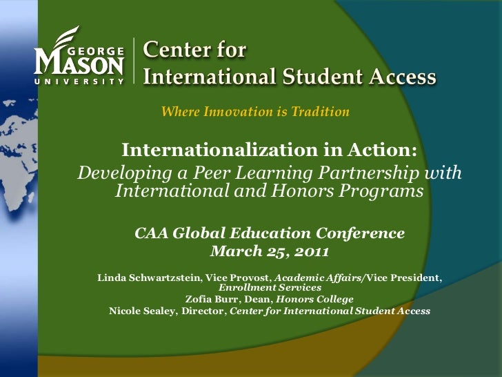 Center for International Student Access<br />Where Innovation is Tradition<br />Internationalization in Action: <br />Deve...