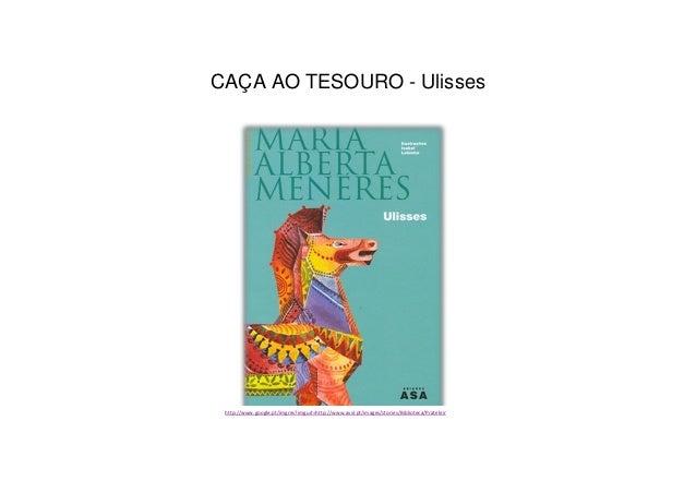 CAÇA AO TESOURO - Ulisseshttp://www.google.pt/imgres?imgurl=http://www.avvl.pt/images/stories/Biblioteca/Prateleiras/pnl/u...