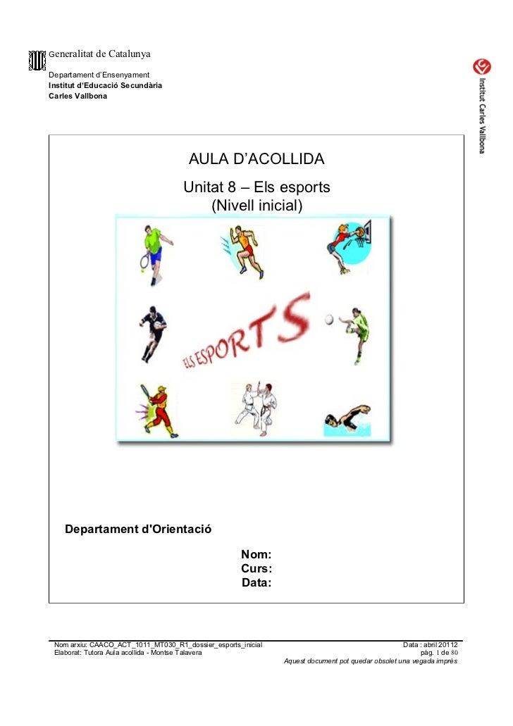 Generalitat   de CatalunyaDepartament d'EnsenyamentInstitut d'Educació SecundàriaCarles Vallbona                          ...