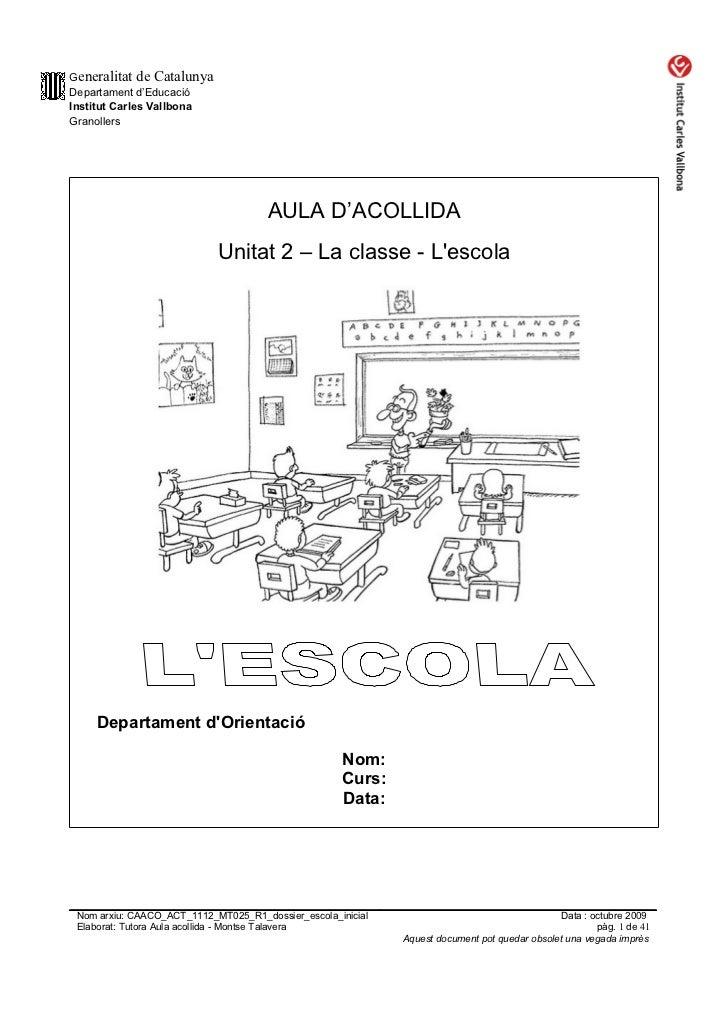Generalitat de CatalunyaDepartament d'EducacióInstitut Carles VallbonaGranollers                                      AULA...