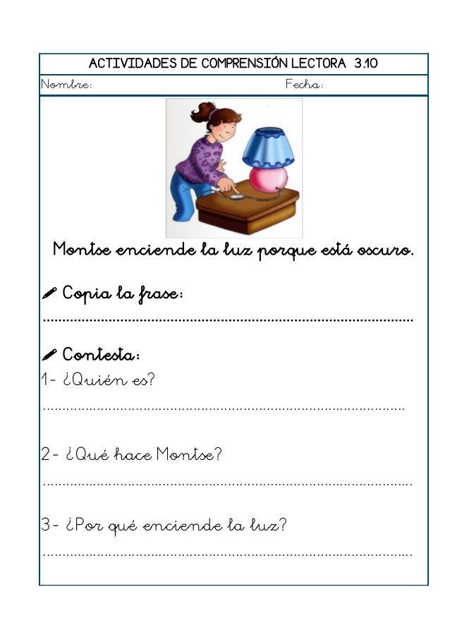 ACTIVIDADES DE COMPRENSIÓN LECTORA 3.11 Nombre: Fecha: Carmen pone la coca en el horno.  Copia la frase: ...................