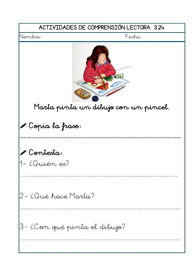 ACTIVIDADES DE COMPRENSIÓN LECTORA 3.25 Nombre: Fecha: Víctor recorta un dibujo con unas tijeras.  Copia la frase: .........