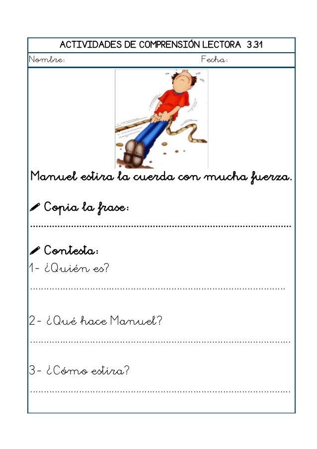 ACTIVIDADES DE COMPRENSIÓN LECTORA 3.32 Nombre: Fecha: Carlos se baña en la bañera.  Copia la frase: .......................