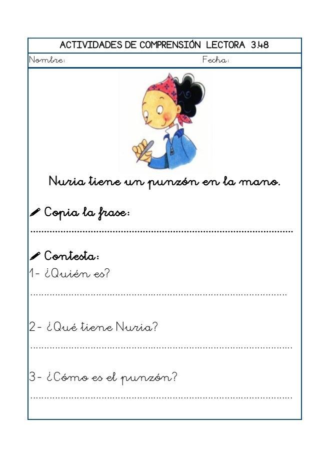 ACTIVIDADES DE COMPRENSIÓN LECTORA 3.49 Nombre: Fecha: Rosa come una patata con el tenedor.  Copia la frase: ...............