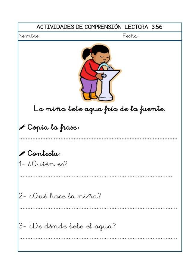 ACTIVIDADES DE COMPRENSIÓN LECTORA 3.57 Nombre: Fecha: Los niños juegan a saltar a cuerda.  Copia la frase: ................