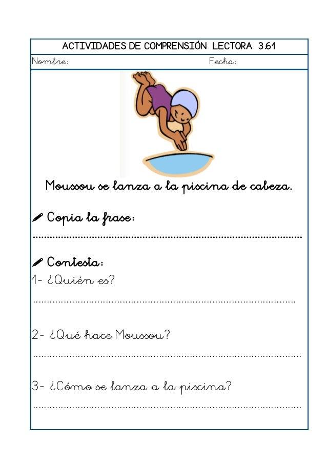 ACTIVIDADES DE COMPRENSIÓN LECTORA 3.62 Nombre: Fecha: Estefanía hace un examen muy difícil.  Copia la frase: ..............