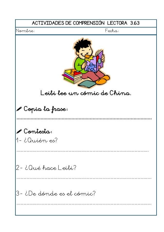 ACTIVIDADES DE COMPRENSIÓN LECTORA 3.64 Nombre: Fecha: El profesor explica un problema a los alumnos.  Copia la frase: .....