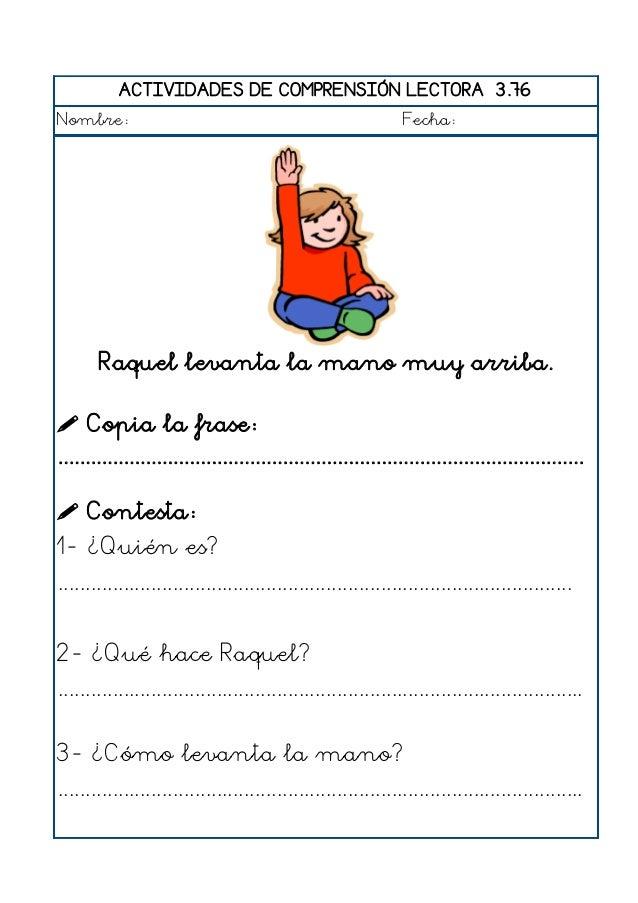 ACTIVIDADES DE COMPRENSIÓN LECTORA 3.77 Nombre: Fecha: Teresa se lava los dientes con el cepillo.  Copia la frase: .........