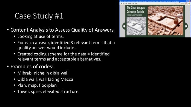 Case Study #1 • Content Analysis to Assess Quality of Answers • Looking at use of terms. • For each answer, identified 3 r...