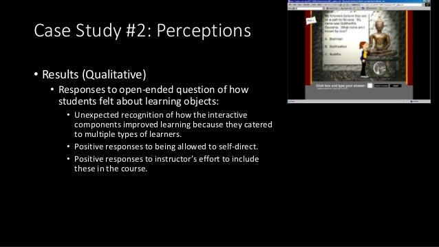 Case Study #2: Perceptions • Results (Qualitative) • Responses to open-ended question of how students felt about learning ...