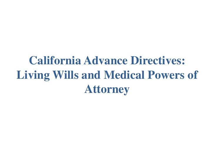 California Advance Directive: Living Will & Power Of Attorney