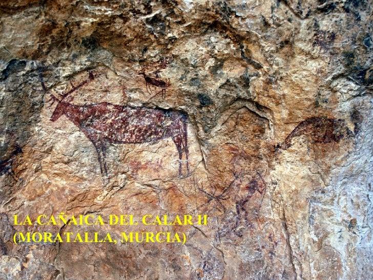 LA CAÑAICA DEL CALAR II (MORATALLA, MURCIA)