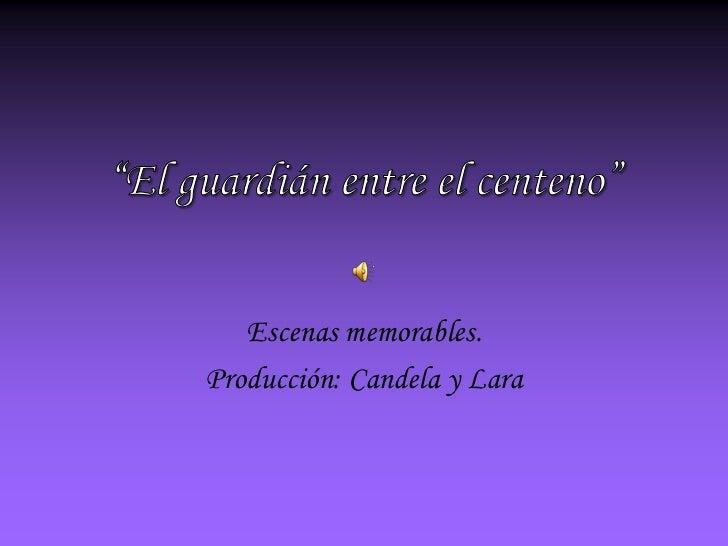 """""""El guardián entre el centeno""""<br />Escenas memorables.<br />Producción: Candela y Lara<br />"""