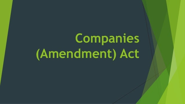 recomendation and amendment of company act Companies and limited liability company (initial coin offering) amendment act, 2018, in force 9 july 2018, and consequential amendments to section 55(5) of the companies act 1981 made by schedule 9 to the.