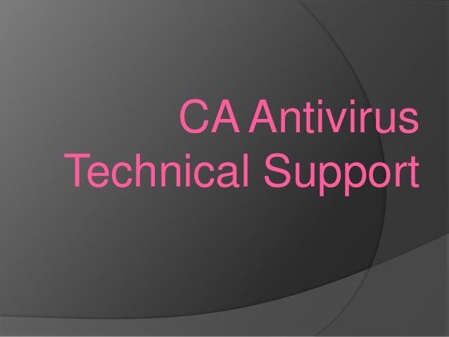 CA Antivirus Technical Support