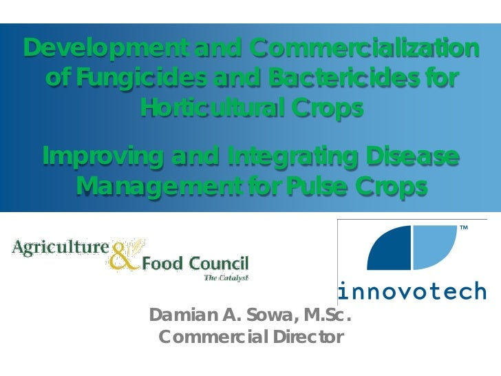 Development and Commercialization of Fungicides and Bactericides for         Horticultural Crops Improving and Integrating...