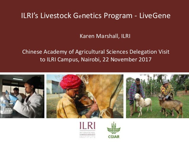 ILRI's Livestock Genetics Program - LiveGene Chinese Academy of Agricultural Sciences Delegation Visit to ILRI Campus, Nai...