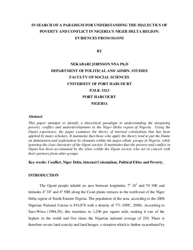 IN SEARCH OF A PARADIGM FOR UNDERSTANDING THE DIALECTICS OF       POVERTY AND CONFLICT IN NIGERIA'S NIGER DELTA REGION:   ...